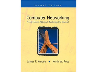 Computer Networking - A Top-Down Approach Featuring the Internet